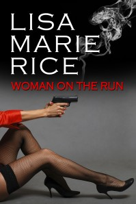 WOMAN ON THE RUN by Lisa Marie Rice
