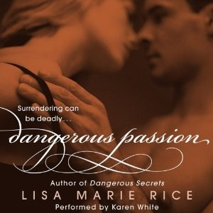 Dangerous Passion audiobook by Lisa Marie Rice