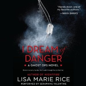 I Dream of Danger audiobook by Lisa Marie Rice