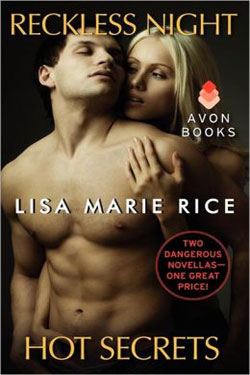 Reckless Nights & Hot Secrets by Lisa Marie Rice