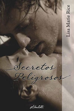 Dangerous Secrets (Spanish) by Lisa Marie Rice